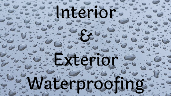 interior waterproofing, exterior waterproofing
